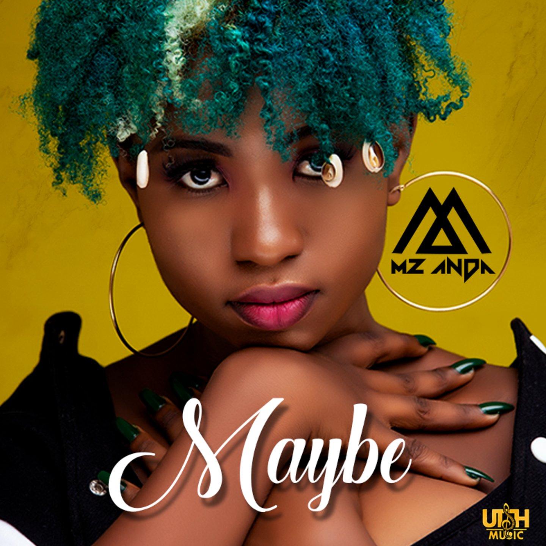 Mz Anda – Maybe (Prod By Sei)