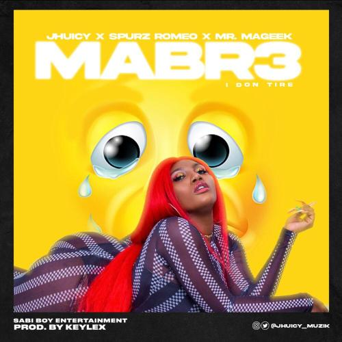 Jhuicy, Spurz Romeo and Mr Mageek Share Collaborative New Single 'Mabre' (I Don Tire)