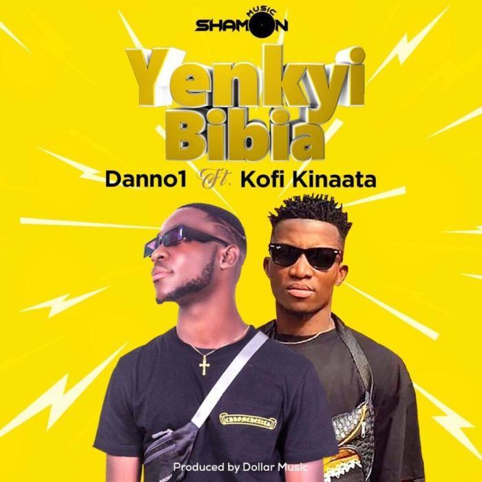 Danno 1 Ft Kofi Kinaata – Yenkyi Bibia (Prod By Dollar Music)