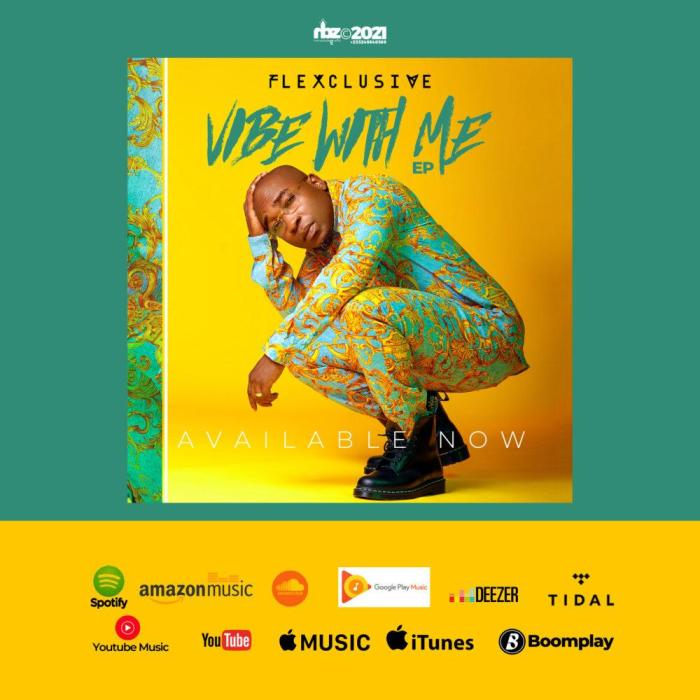 """Flexclusive Releases Another Video Single Off His EP """"Vibe WIth Me"""""""