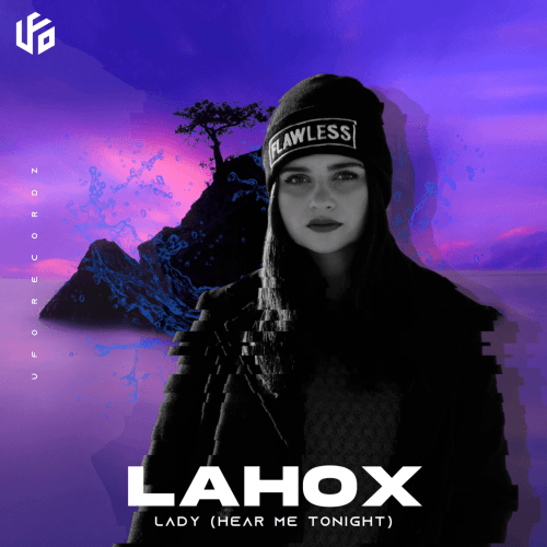 Lahox – Lady (Hear Me Tonight) (Official Video)