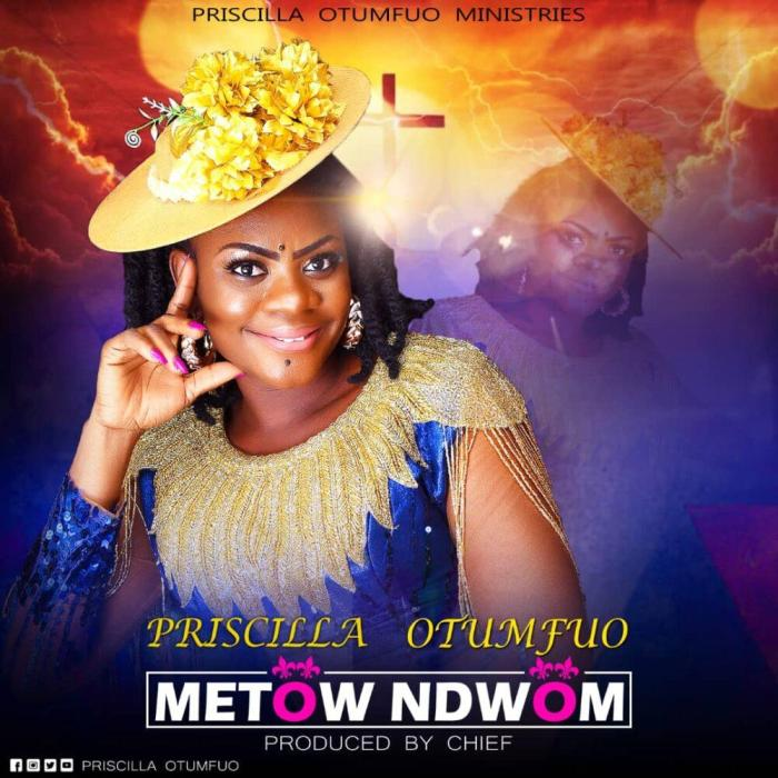 "Gospel Musician Priscilla Otumfuo Sparks With New Single ""Metow Ndwom"""