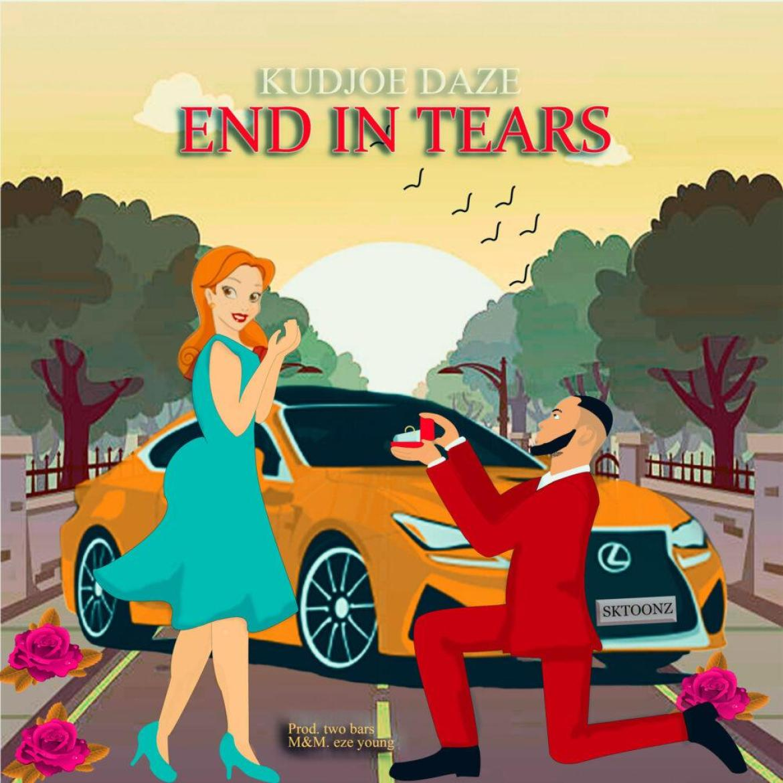 Kudjoe Daze – End In Tears (Prodby Two Bars)