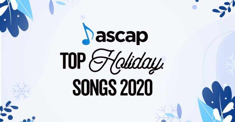 ASCAP Top 25 Holiday Songs