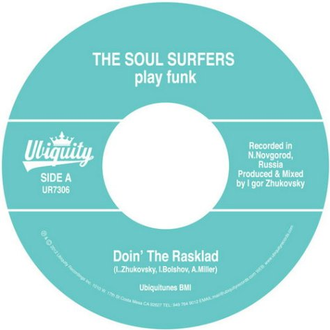 The Soul Surfers - Doin' The Rasklad (Ubiquity)