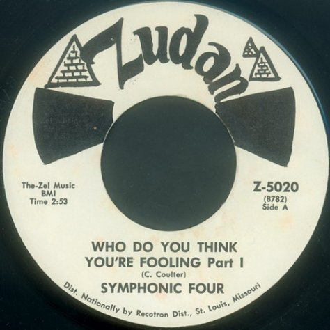 "Symphonic Four – Who Do You Think You're Fooling (Zudan) [7""] '1968 (Re:Up)"