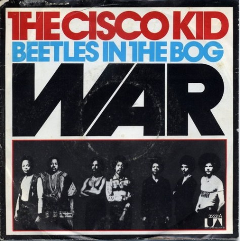 War - The Cisco Kid (Germany Picture Sleeve)