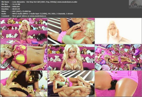 Lene Alexandra – Hot Boy Hot Girl [2007, DVDrip] Music Video (Re:Up)