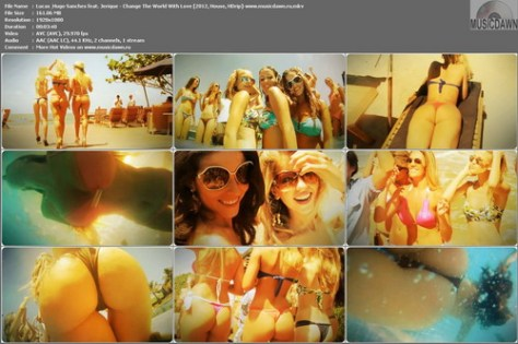 Lucas & Hugo Sanches feat. Jerique – Change The World With Love [2012, HD 1080p] Music Video