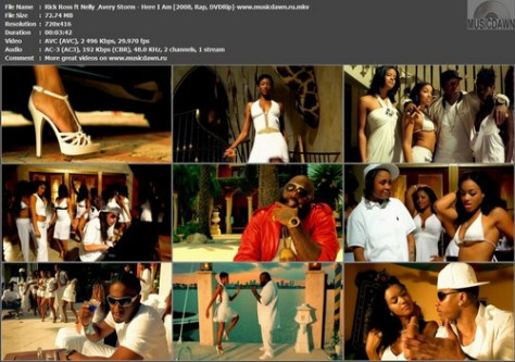 Rick Ross ft. Nelly & Avery Storm – Here I Am [2008, DVDRip] Music Video (Re:Up)