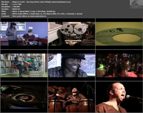Kings Go Forth – One Day [2009, DVDrip] Music Video (Re:Up)