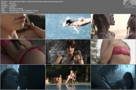 Igor Garnier feat. Malena – Feel Desire [2012, HD 1080p] Music Video