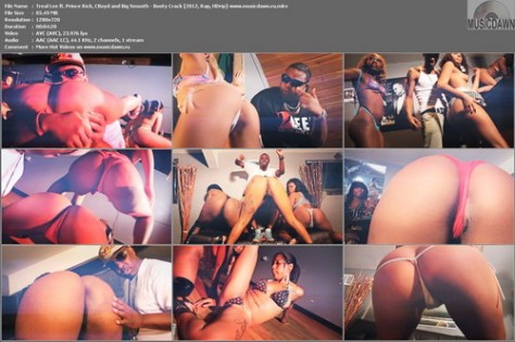 Treal Lee ft. Prince Rick, CBoyd and Big Smooth – Booty Crack (Uncensored) [2012, HD 720p] Music Video