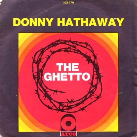 "Donny Hathaway – The Ghetto [7""] (Atco) '1971 (Re:Up)"