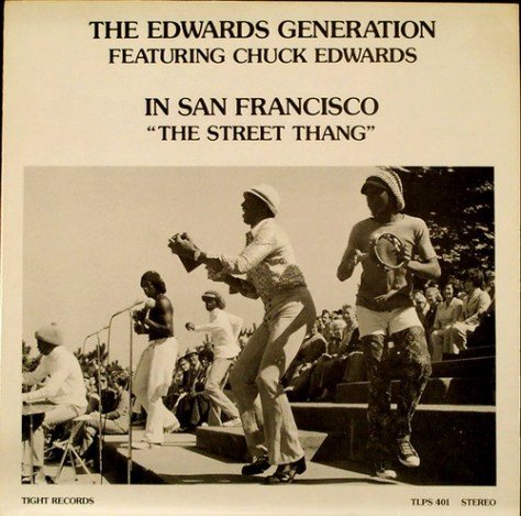 The Edwards Generation featuring Chuck Edwards – In San Francisco – The Street Thang [Tight] '1976 (Re:Up)