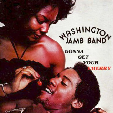 Washington Jamb Band - Gonna Get Your Cherry LP 1977 Leo Records