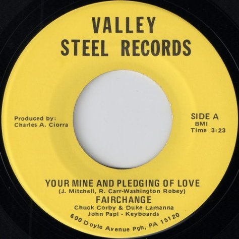 Fairchange - Your Mine And Pledging Of Love (Valley Steel)