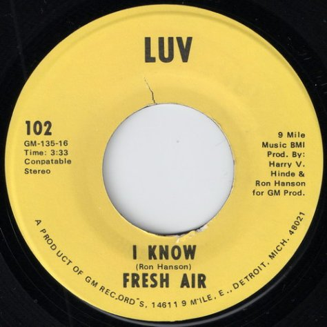 "Fresh Air – I Know (LUV) [7""] '1967"