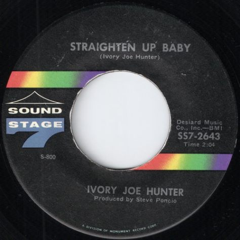 "Ivory Joe Hunter – Straighten Up Baby (Sound Stage 7) [7""] '1969"