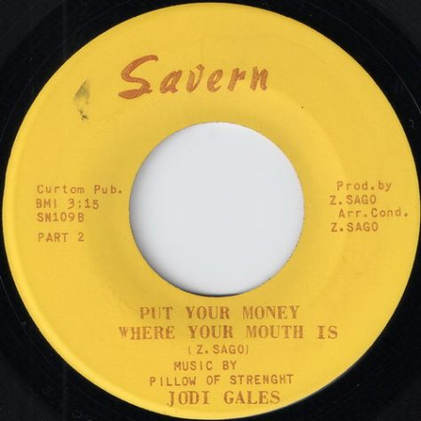 Jodi Gales - Put Your Money Where Your Mouth Is Part 2 (Savern Records)