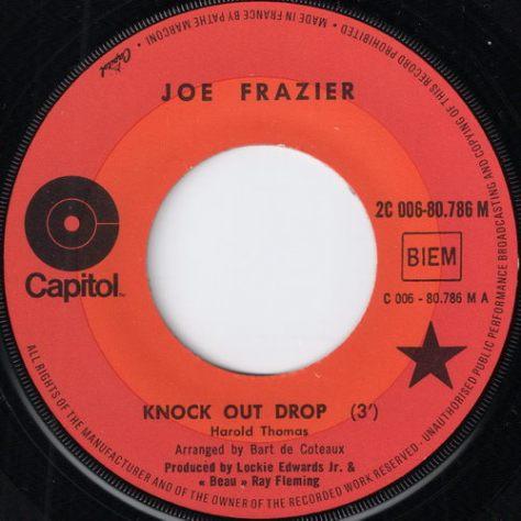 Joe Frazier - Knock Out Drop (Capitol # 2C 006-80.786 M)
