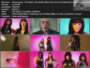 Electrovamp – The Drinks Taste Better When They Are Free [2008, DVDrip] Music Video