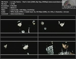 La Coka Nostra – That's Coke [2009, DVDRip] Music Video
