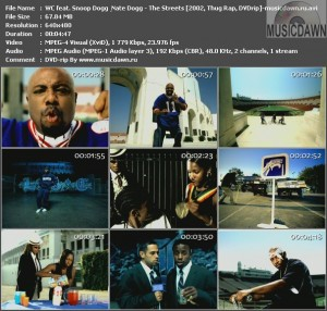 WC feat. Snoop Dogg & Nate Dogg - The Streets (2002, Thug Rap, DVDrip)