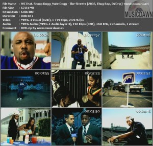 WC feat. Snoop Dogg & Nate Dogg – The Streets [2002, DVDrip] Music Video
