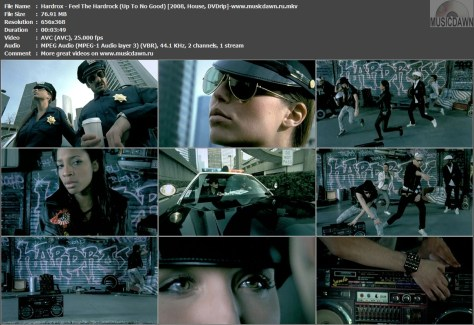Hardrox – Feel The Hardrock (Up To No Good) [2008, DVDrip] Music Video