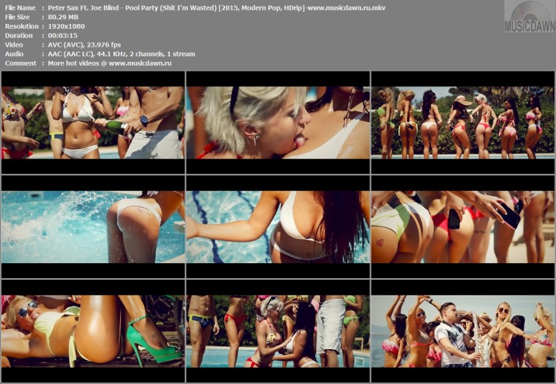 Клип Peter Sax Ft. Joe Blind - Pool Party (Shit I'm Wasted) HD 1080p