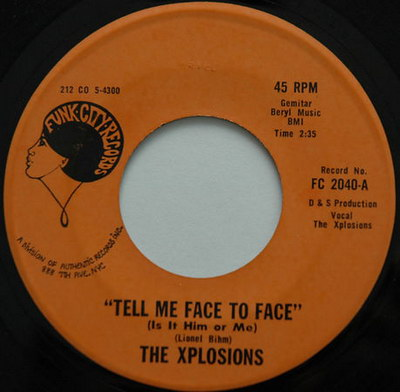 Xplosions - Tell Me Face To Face (Is It Him Or Me) {Funk City Records # FC 2040}
