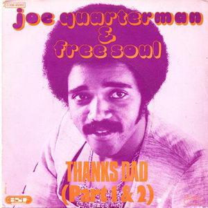 Sir Joe Quarterman & Free Soul - Thanks Dad (Part 1 & 2) 1973 Cover