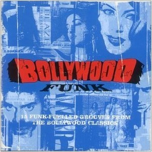 Various Artists of India – Bollywood Funk [Outcaste] '2000