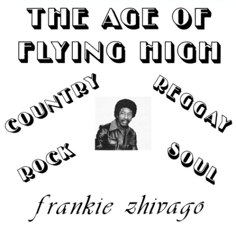 Frankie Zhivago - The Age Of Flying High LP (ALWA Records) Front Cover Art