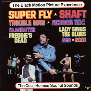 The Cecil Holmes Soulful Sounds – The Black Motion Picture Experience [Buddah] '1973