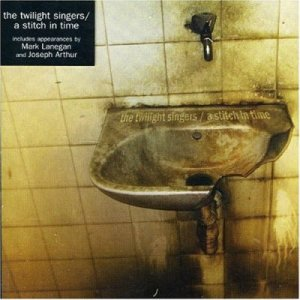 The Twilight Singers - A Stitch In Time cover