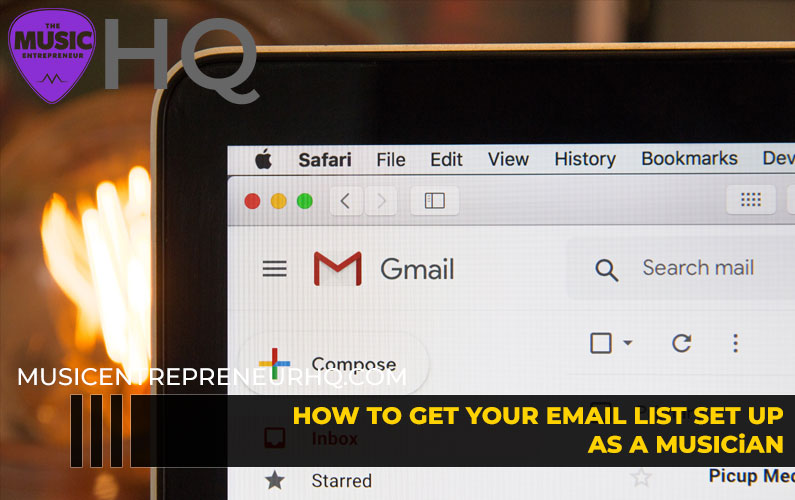 How to Get Your Email List Set Up as a Musician