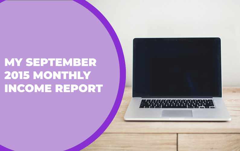 My September 2015 Monthly Income Report – $1,811.46
