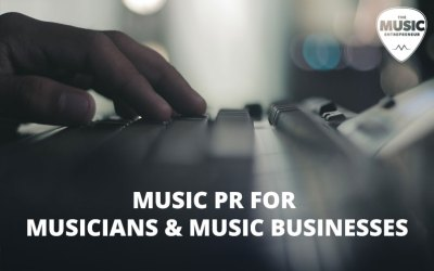 The Music Entrepreneur Launches Music PR Services