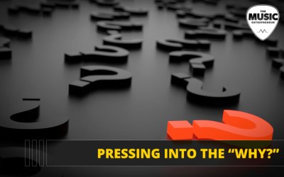 "069 – Pressing into the ""Why?"""