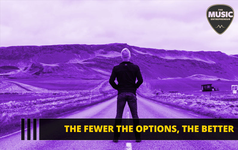 077 – The Fewer The Options, The Better