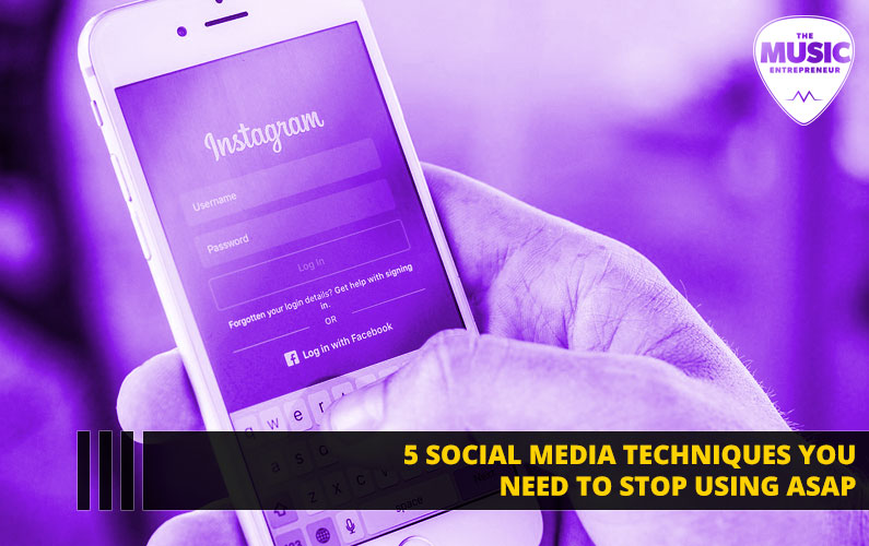 5 Social Media Techniques You Need to Stop Using ASAP