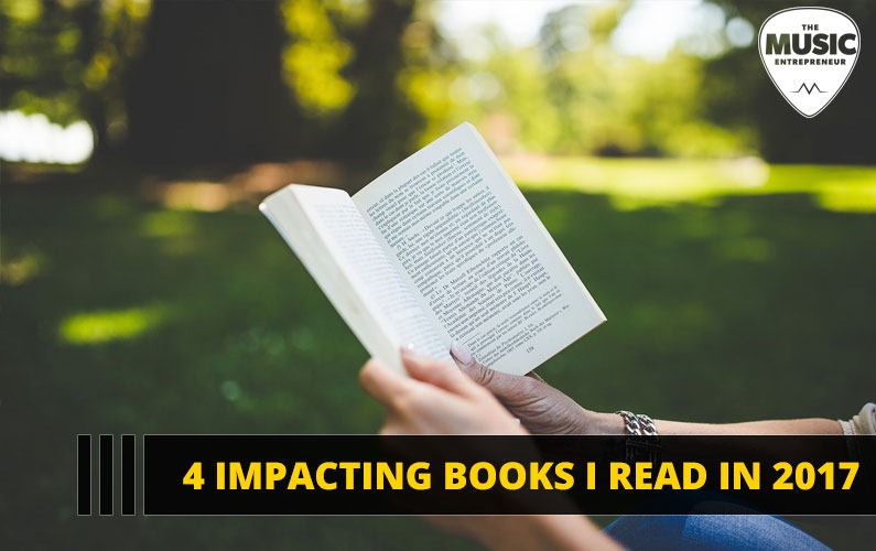084 – 4 Impacting Books I Read in 2017