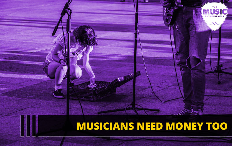 Musicians Need Money Too