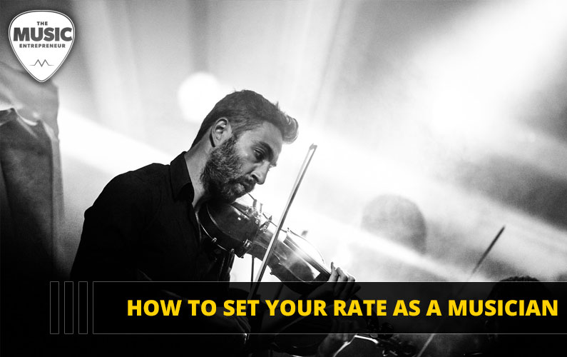 How to Set Your Rate as a Musician