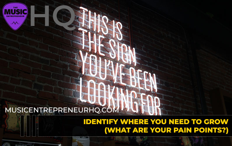 173 – Identify Where You Need to Grow (What Are Your Pain Points?)