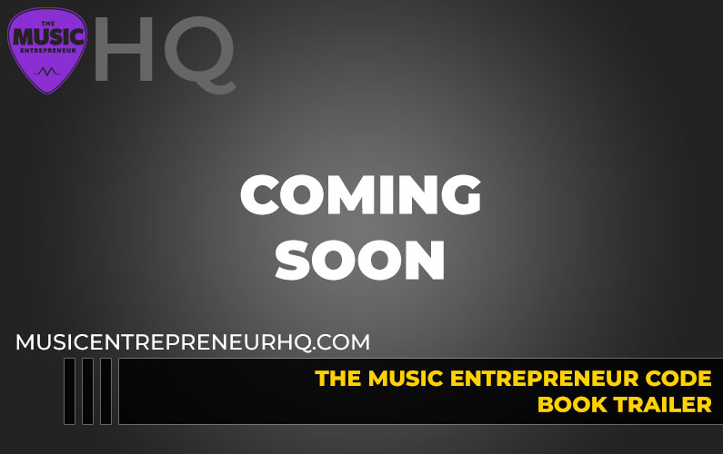 The Music Entrepreneur Code Book Trailer