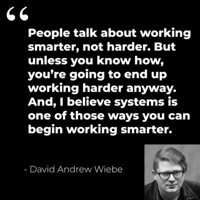 David Andrew Wiebe quote on systems