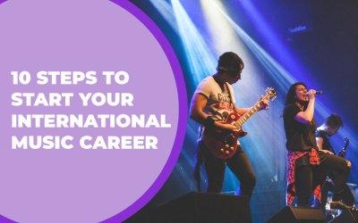 10 Steps to Start Your International Music Career